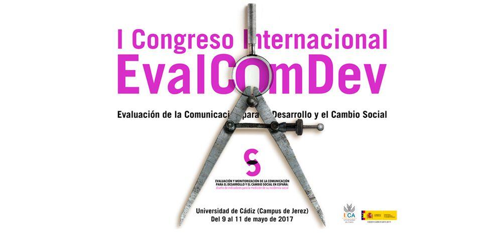 Primer Congreso Internacional de Evaluación de la Comunicación para el Desarrollo y el Cambio Social (EvalcomDev)