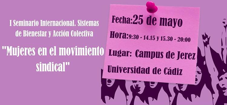 """I Seminario Internacional de sistemas de Bienestar y Acción Colectiva """"Mujeres en el Movimiento Sindical"""""""