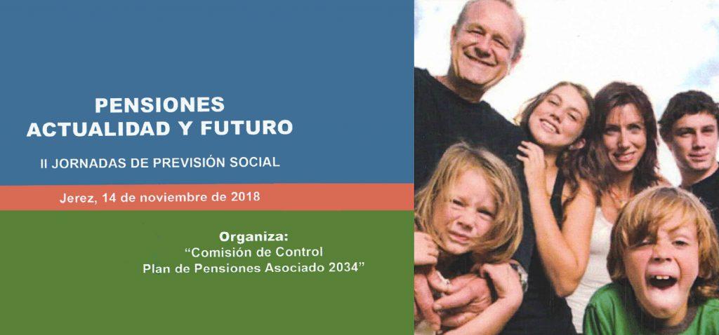 """II Jornada de Previsión Social: """"Pensiones Actualidad y Futuro"""""""
