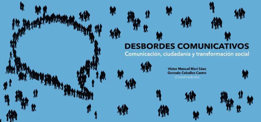 """Presentación del libro """"Desbordes Comunicativos. Comunicación, ciudadanía y transformación social"""""""