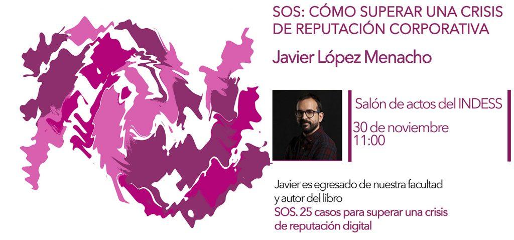 Conferencia de Javier López Menacho sobre reputación corporativa y crisis digitales
