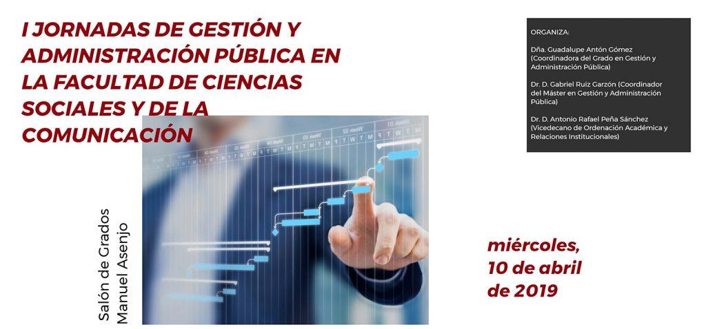 I Jornadas de Gestión y Administración Pública en la Facultad de Ciencias Sociales y de la Comunicación