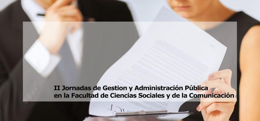 II Jornadas de Gestión y Administración Pública en la Facultad de Ciencias Sociales y de la Comunicación