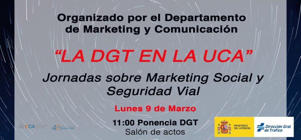 """Jornadas sobre Marketing Social y Seguridad Vial: """"La DGT en la UCA"""""""