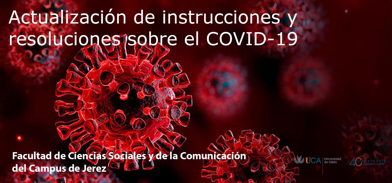 Actualización de instrucciones y resoluciones sobre el COVID-19