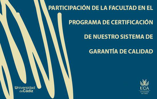IMG Participación de la Facultad en el Programa de Certificación de Nuestro Sistema de Garantía de Calidad