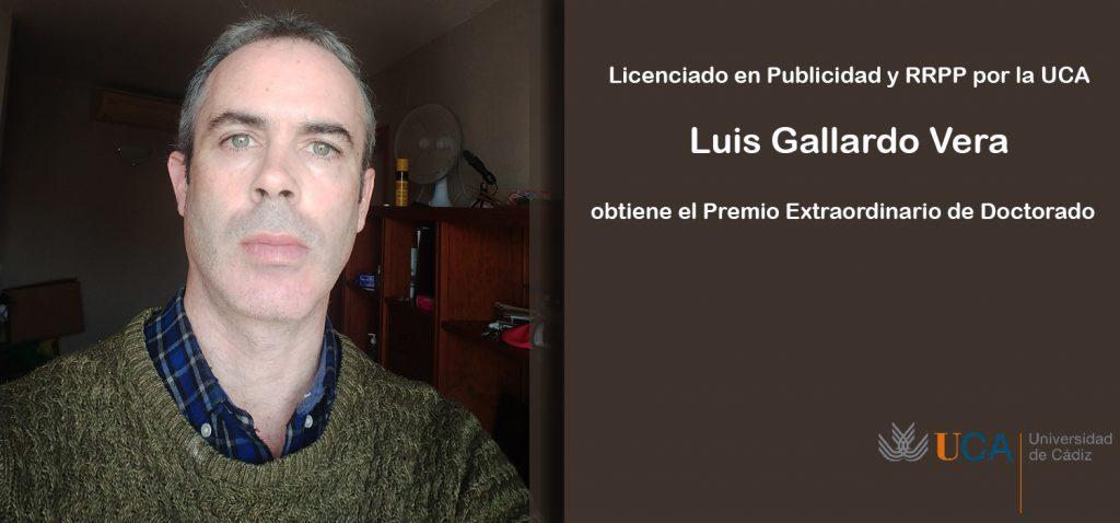 El licenciado en Publicidad y RRPP por la UCA Luis Gallardo obtiene el Premio Extraordinario de Doctorado a su segunda tesis doctoral en Comunicación