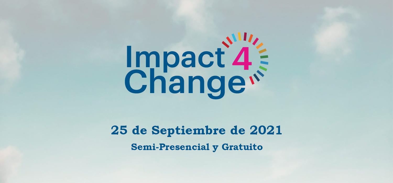Evento Impact4Cange: Encuentro Gratuito de Jóvenes, Empresas e Innovadores Sociales